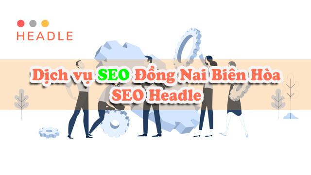 Dịch vụ SEO Đồng Nai, Biên Hòa thúc đẩy hàng nghìn từ khóa lên top Google