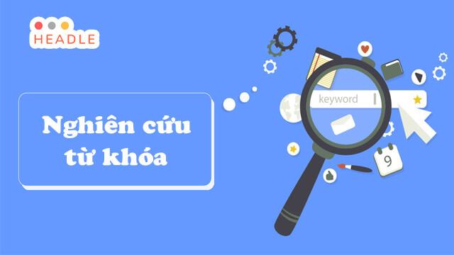 Nghiên cứu từ khóa: 7 loại từ khóa cần phải quan tâm khi nghiên cứu keyword